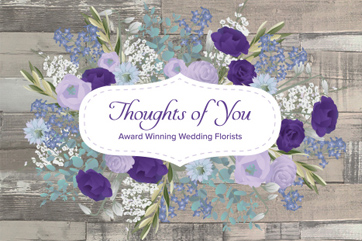 Thoughts of You Flowers