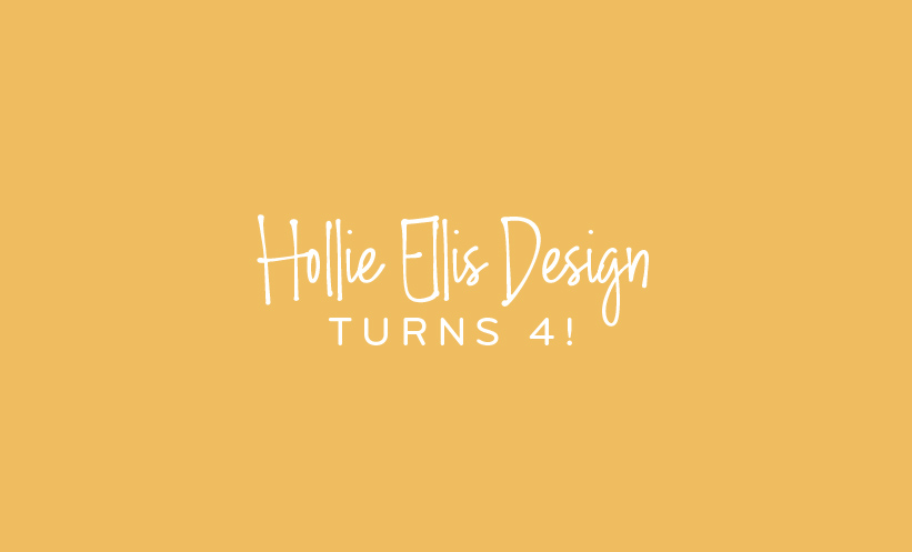 Hollie Ellis Design turns 4