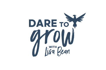Dare to Grow with Lisa Bean