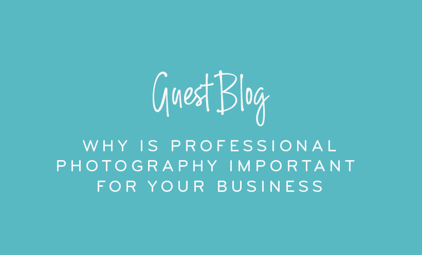 Why is professional photography important for your business