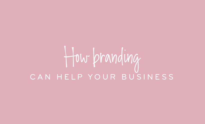 How branding can help your business