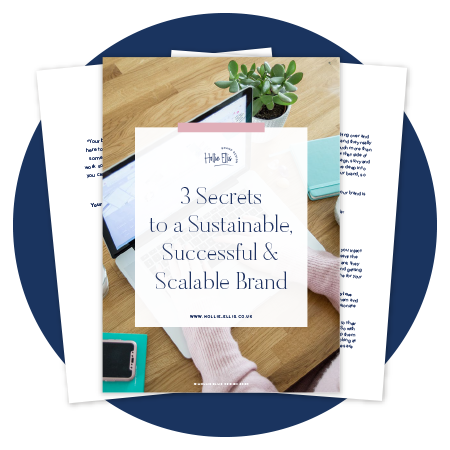 3 secrets to a sustainable, successful and scalable brand