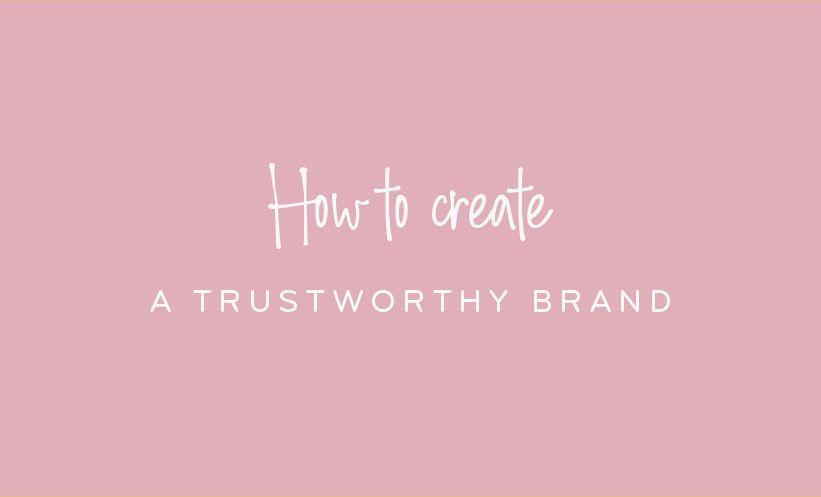 Hollie Ellis - How To Create A Trustworthy Brand