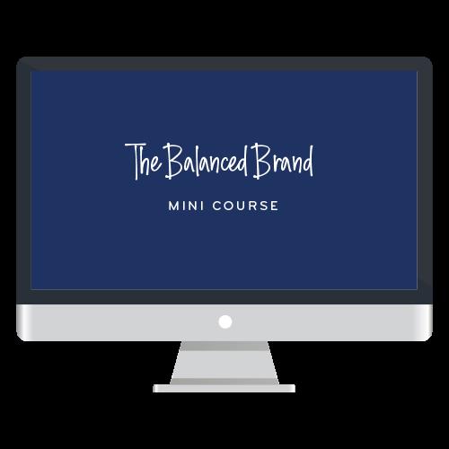 The balanced brand mini course